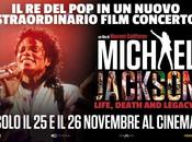 Michael Jackson, film. rivive grande schermo Napoli provincia