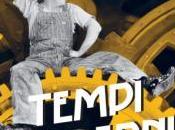 """Torna sala """"Tempi moderni"""""""