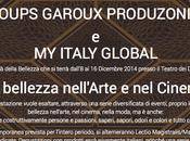 "Loups Garoux Produzioni presenta ITALY GLOBAL Bellezza nell'Arte Cinema"""