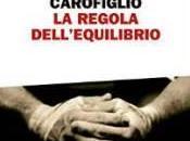 """pensare parole"": recensione libro martedì dicembre 2014 regola dell'equilibrio"" Gianrico Carofiglio;"