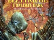 Scimmie Elettriche: voglia nuovi scenari Dark