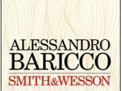 Smith Wesson Alessandro Baricco