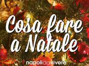 weekend Napoli Vivere| eventi 20-21dicembre