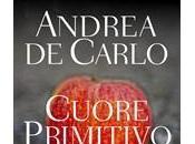 """""""pensare parole"""": recensione libro martedì dicembre 2014 """"cuore primitivo"""" Andrea Carlo;"""