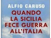 guerra Sicilia saggio storico sulla 1943-1950 Alfio Caruso