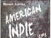 Michael Azerrad American Indie. Dieci Anni rock Underground (Our Band could Your Life) Book