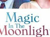 "Cinema ""Magic moonlight"" Recensione Angela Laugier"