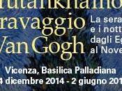"""""""tracce cultura"""": recensione mostra """"tutankhamon, Caravaggio, Gogh"""", Vicenza, basilica Palladiana dicembre 2014 giugno 2015;"""