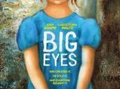 """l'occhio cinefilo"": recensione film ""BIG EYES"" Burton; gennaio 2015 cinema."