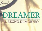 """Segnalazione """"Dreamer.Il Regno Morfeo"""" Stella Napolitano"""