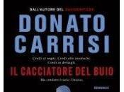 Cacciatore Buio. Libro Donato Carrisi
