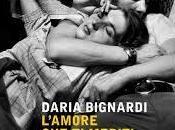 L'amore meriti: intervista Daria Bignardi