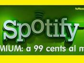 [Guida] Spotify Premium centesimi mese: ecco cos'è come fare averlo