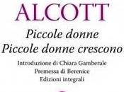 """Recensione: """"Piccole Donne Piccole Crescono"""" Louisa Alcott."""