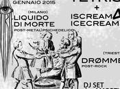 Venerdì gennaio Trieste scorrerà Liquido Morte
