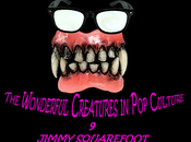 Wonderful Creatures Culture(9): Jimmy Squarefoot!