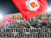 sinistra italiana esalta Tsipras affossa Renzi.