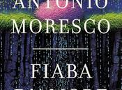 Fiaba d'amore Antonio Moresco