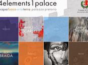 #4elements1palace Acqua, Fuoco, Aria, Terra. Certaldo Palazzo Pretorio