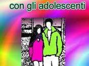 Consigli migliorare dialogo adolescenti