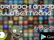 migliori giochi Android della settimana Gennaio-1 Febbraio)