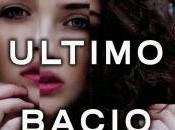 """Anteprima: ULTIMO BACIO"""" Bethany Neal"""