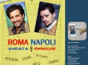 Roma Napoli andata ritorno... fermata Monte Savino