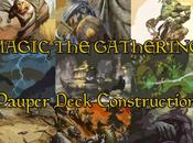 Pauper Deck Construction: Formato Magic Giocatori Poveri!