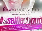 Sabato febbraio 2015 Selfie Puo' Party Fauno Notte Club Sorrento (Na).