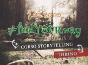 #findyourway: corporate storytelling buone pratiche corso