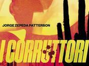 corruttori, Jorge Zepeda Patterson (Mondadori)