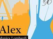 """uscita oggi, migliori store online: """"ALEX"""" Monica Lombardi."""