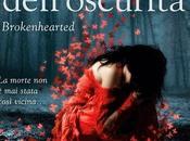 """Anteprima di... potere dell'oscurità. Brokenhearted"""" Elisa Amore"""