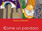 Roberto Marzano Come pandoro Ferragosto