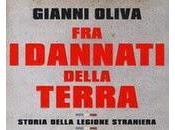 """Lunedì marzo GIANNI OLIVA racconta mito della """"Legione Straniera"""""""