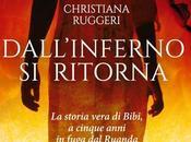 Dall'Inferno ritorna Christiana Ruggeri /Giunti editore Scaffale libri