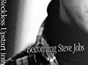 """Becoming Steve Jobs"": Nuovo Libro Uscita Sull'Ex Apple"