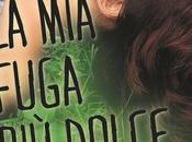 oggi possibile avere secondo capitolo della serie Favorite Mistake, FUGA DOLCE grazie Harlequin Mondadori