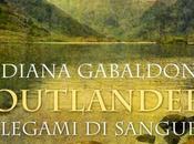 "Anteprima: ""OUTLANDER: LEGAMI SANGUE PRIGIONIERO NESSUNO"" Diana Gabaldon"