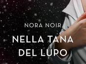 NELLA TANA LUPO Nora Noir