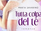 [Anteprima] Tutta colpa Marta Savarino