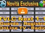 TVLC Next Dirette Radio Registra