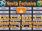 TVLC Next Dirette Radio Registra