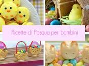 Ricette Pasqua bambini