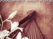 """RECENSIONE: """"Ossessione color cremisi"""" Simona Liubicich"""