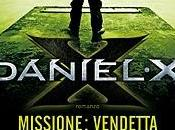 "Anteprima ""Daniel Missione: Vendetta"" James Patterson Michael Ledwidge"