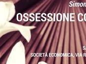 Presentazione autore Ossessione color cremisi, Simona Liubicich maggio Società Economica Chiavari (Genova)