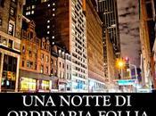 [Anteprima] notte Ordinaria Follia Alessio Filisdeo