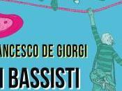 """Aprile 2015 Collepasso bassisti muoiono giovani"""" Francesco Giorgi allo Spazio Kronos"""