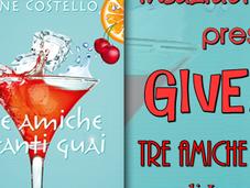 """Giveawey: """"TRE AMICHE TANTI GUAI"""" Jane Costello"""